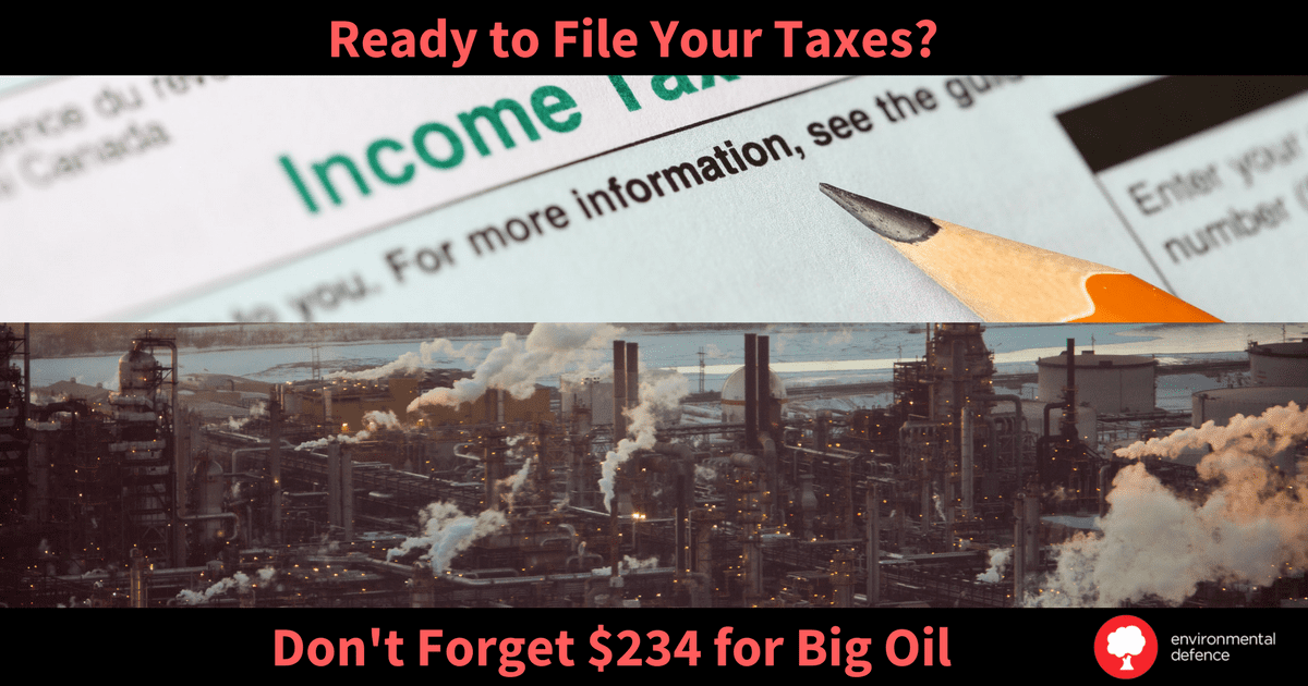 Canada uses our tax dollars for fossil fuel subsidies